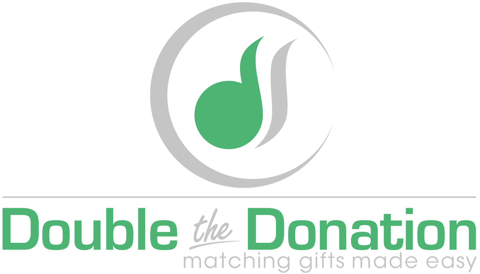 Double the Donation. See if your employer matches nonprofit contributions